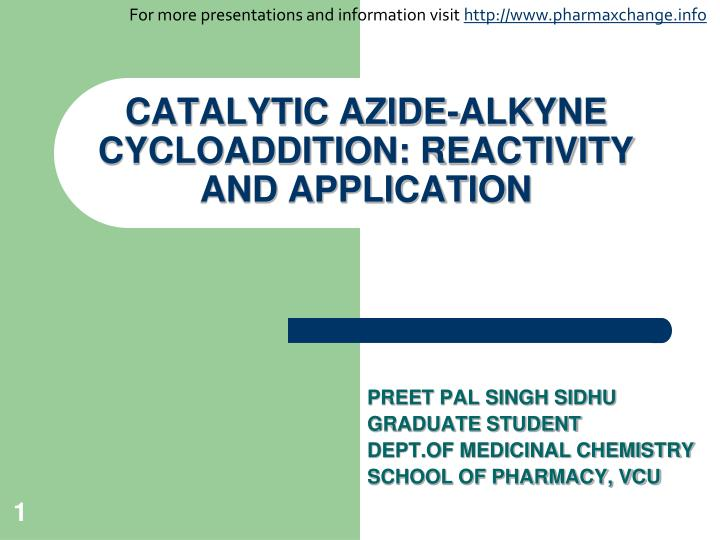 Catalytic azide alkyne cycloaddition reactivity and application