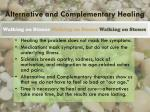 alternative and complementary healing