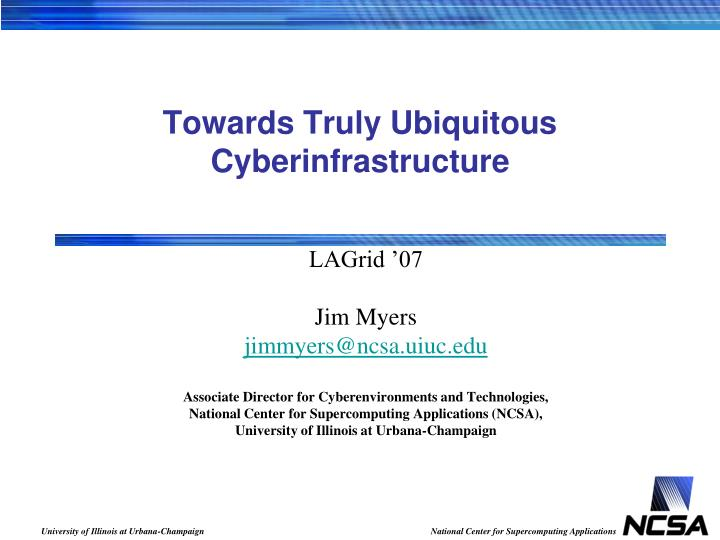 towards truly ubiquitous cyberinfrastructure n.
