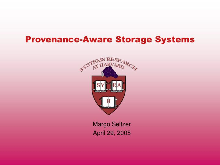 provenance aware storage systems n.