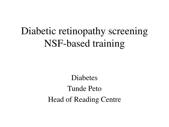 diabetic retinopathy screening nsf based training n.