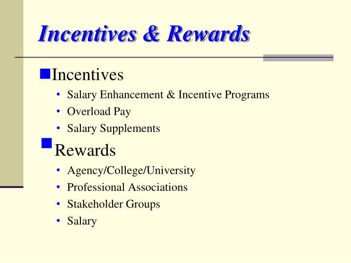 Incentives & Rewards