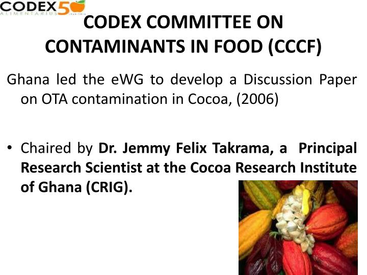 CODEX COMMITTEE ON CONTAMINANTS IN FOOD (CCCF)