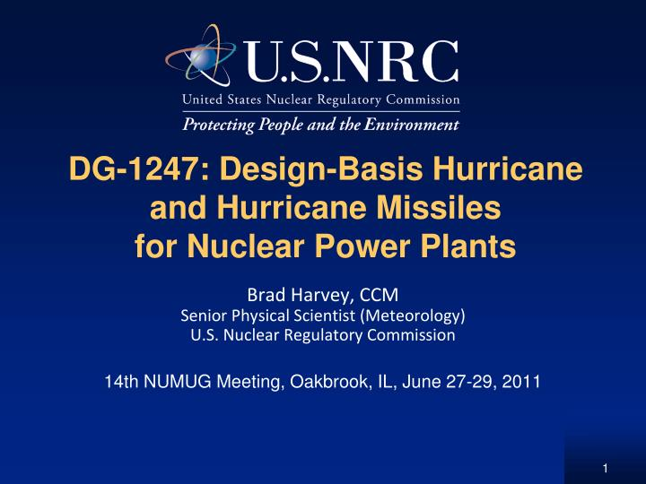 dg 1247 design basis hurricane and hurricane missiles for nuclear power plants n.