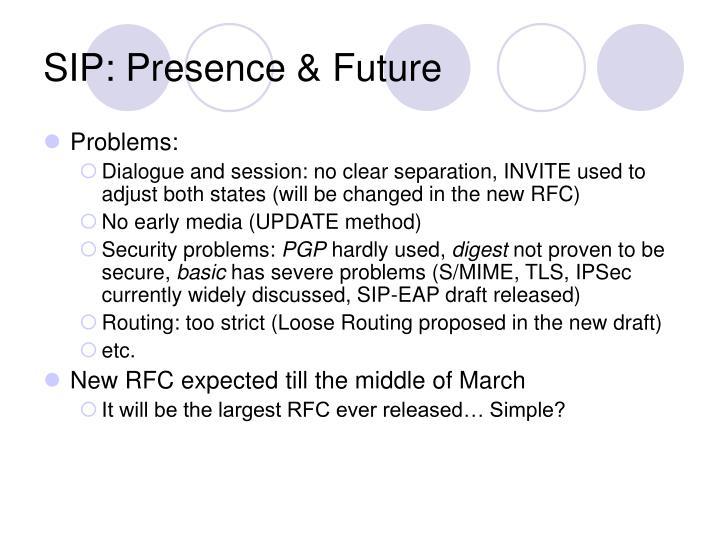 SIP: Presence & Future