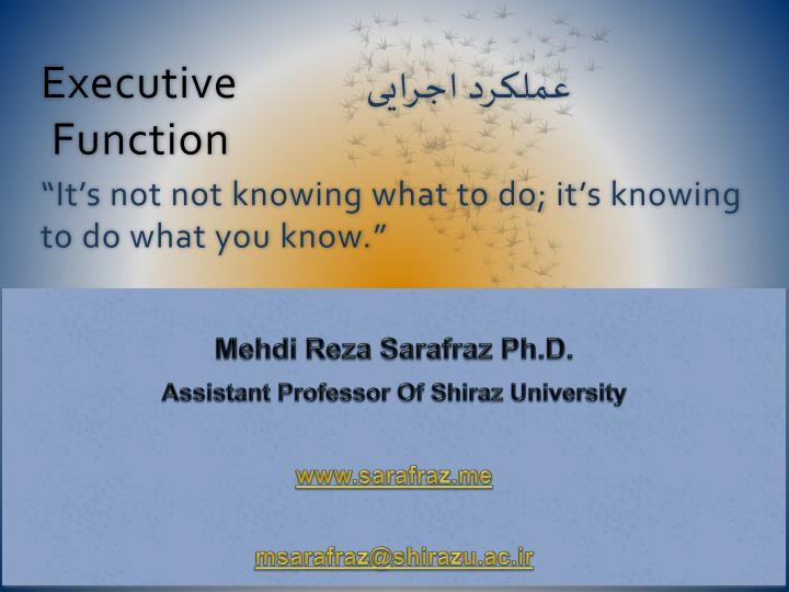 Executive function it s not not knowing what to do it s knowing to do what you know