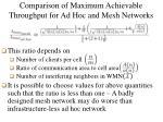 comparison of maximum achievable throughput for ad hoc and mesh networks