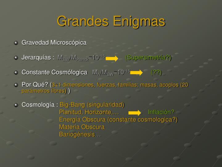 Grandes Enigmas