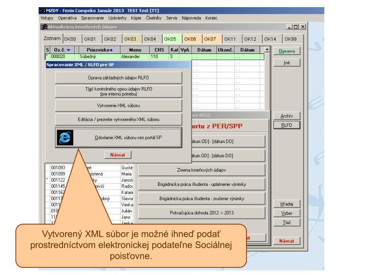 Vytvorený XML súbor je možné ihneď podať prostredníctvom elektronickej podateľne Sociálnej poisťovne.