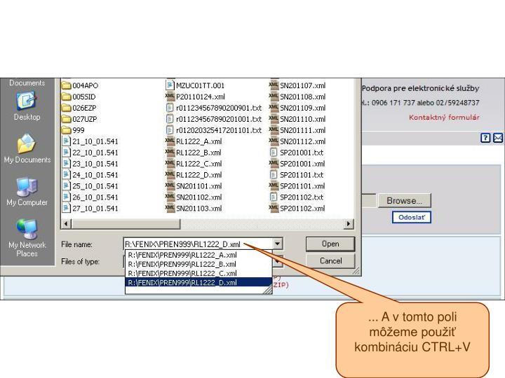 ... A v tomto poli môžeme použiť kombináciu CTRL+V