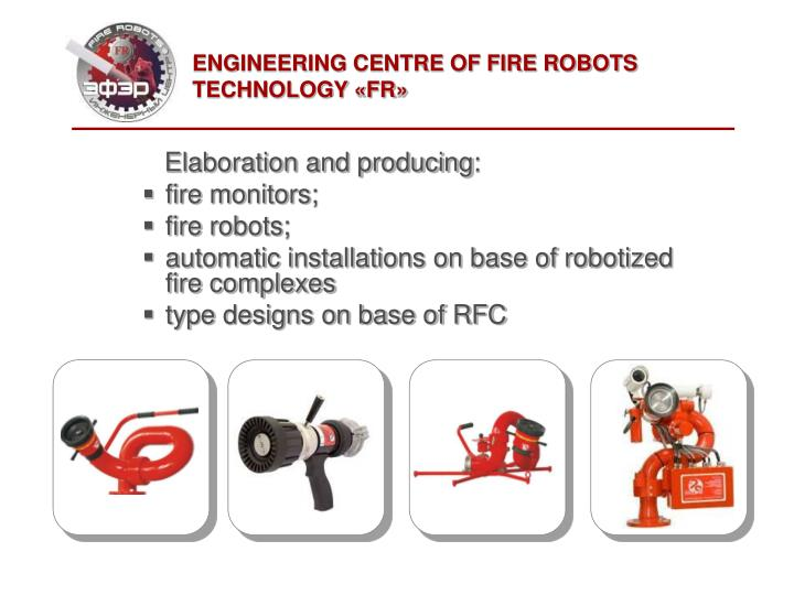 engineering centre of fire robots technology fr n.