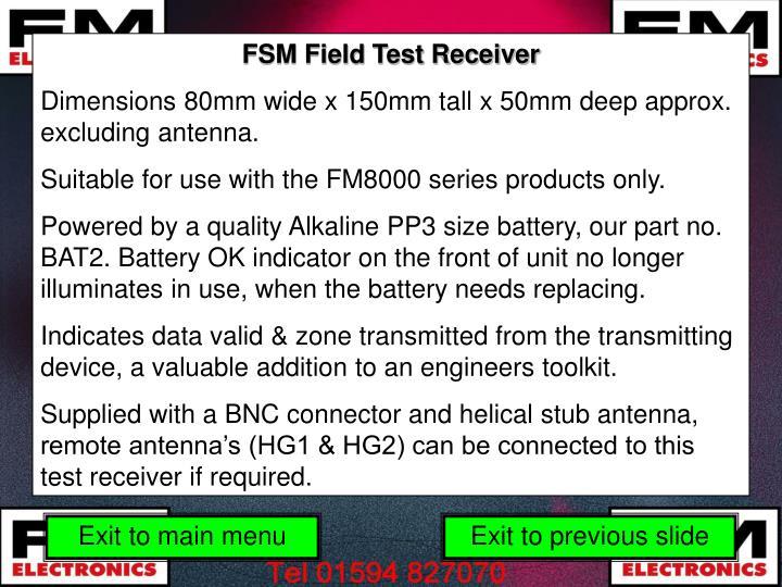 FSM Field Test Receiver