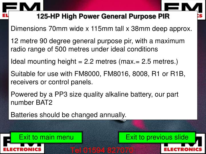 125-HP High Power General Purpose PIR