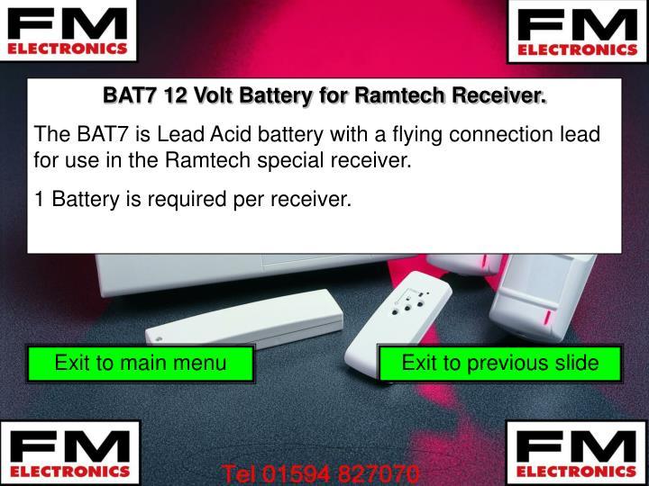 BAT7 12 Volt Battery for Ramtech Receiver.
