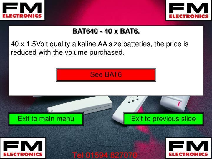 BAT640 - 40 x BAT6.