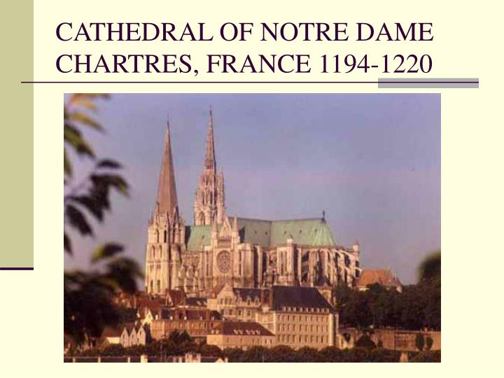 cathedral of notre dame chartres france 1194 1220 n.