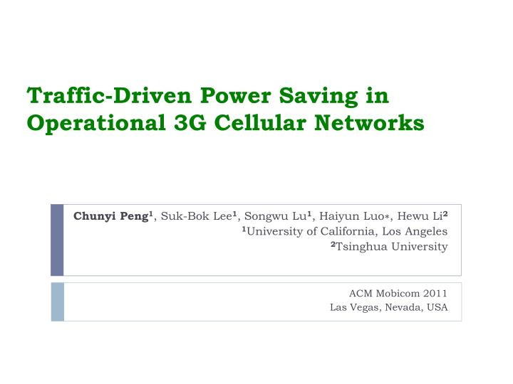 traffic driven power saving in operational 3g cellular networks n.