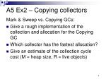 a5 ex2 copying collectors1