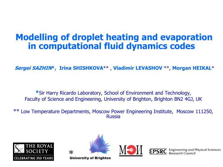 modelling of droplet heating and evaporation in computational fluid dynamics codes n.