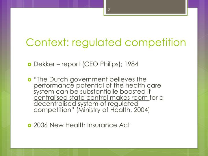 Context regulated competition