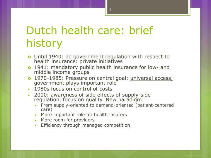 Dutch health care brief history