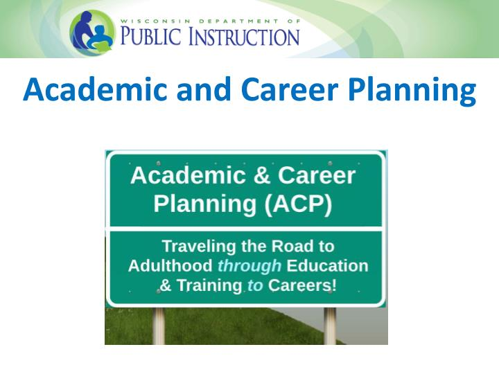 academic and career planning n.