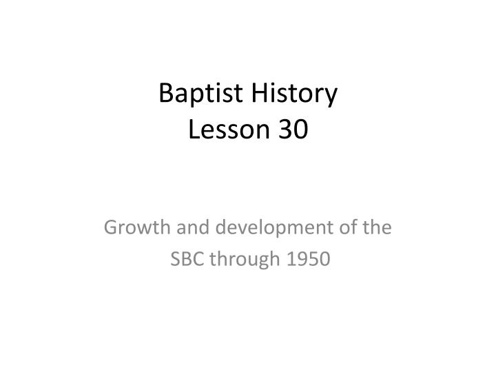 baptist history lesson 30 n.