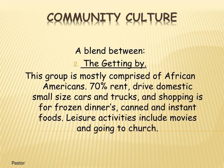 A blend between:
