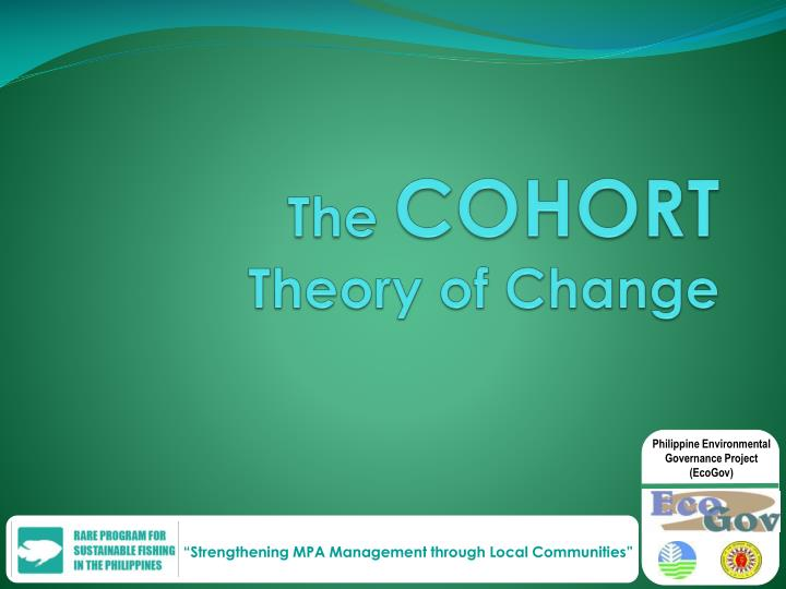 The cohort theory of change