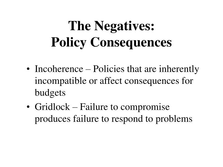The Negatives: