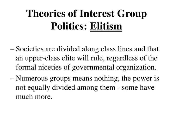 Theories of Interest Group Politics: