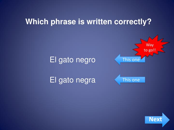 Which phrase is written correctly?