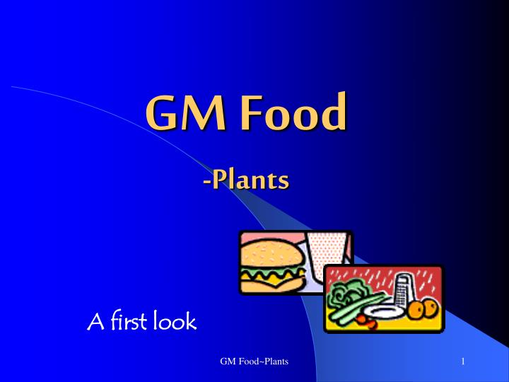 Gm food plants