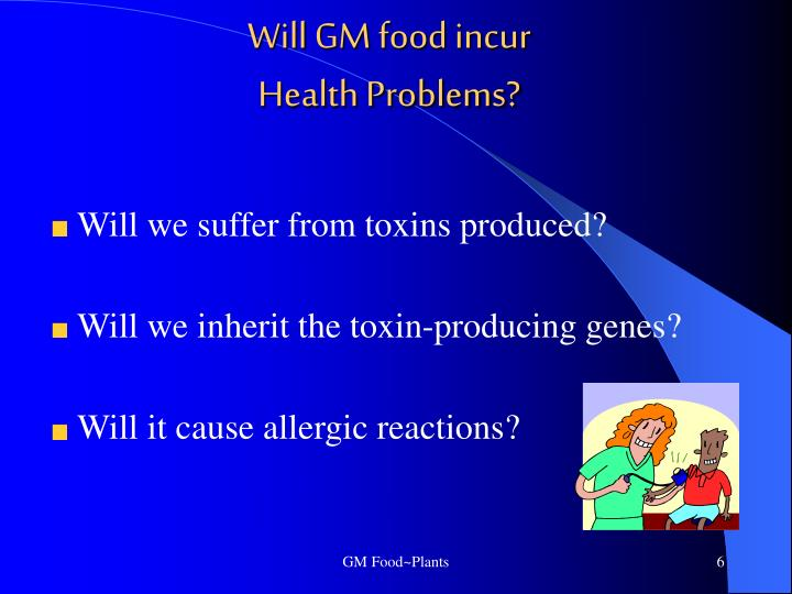 Will GM food incur