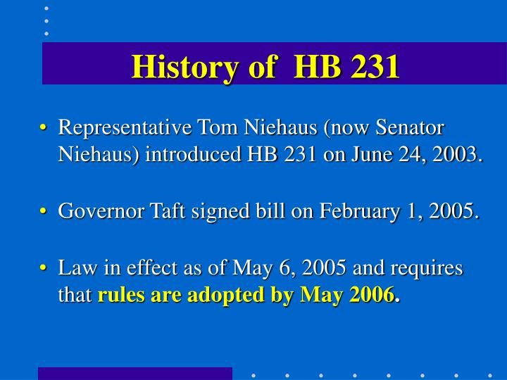 History of  HB 231