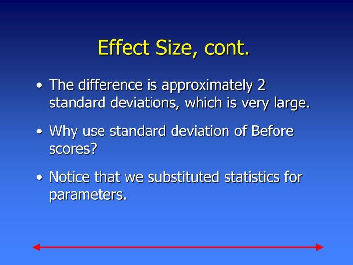 Effect Size, cont.