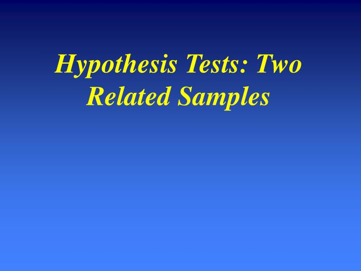 Hypothesis Tests: Two Related Samples