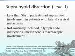 supra hyoid dissection level i