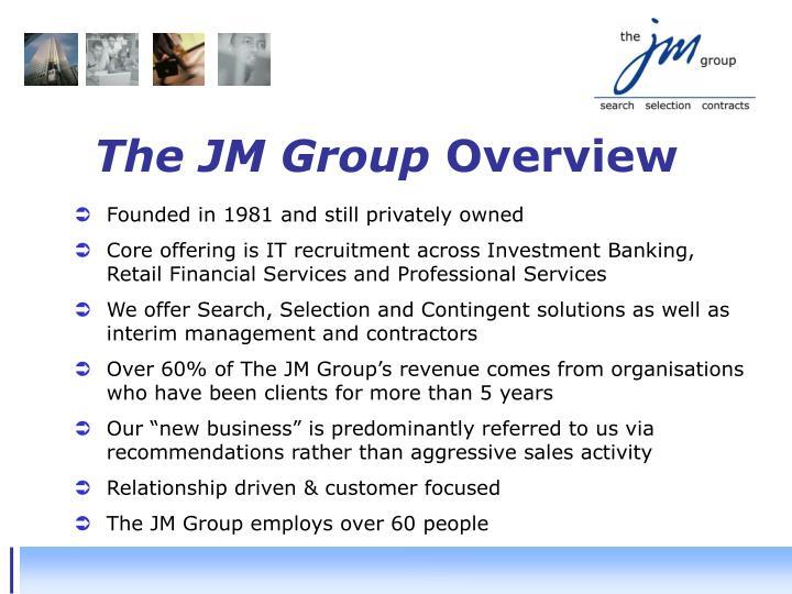 The JM Group