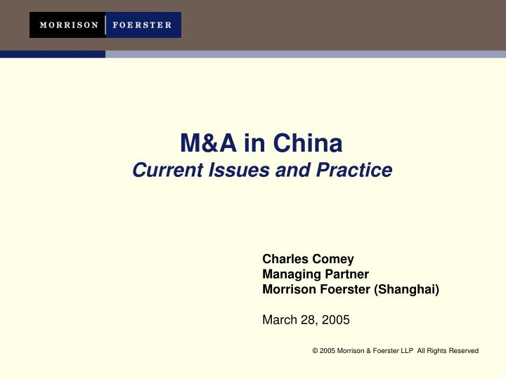 m a in china current issues and practice n.