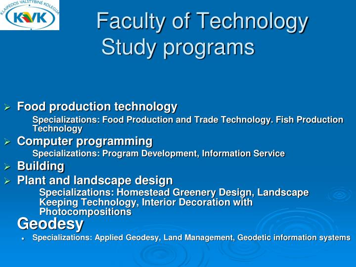 Faculty of Technology Study programs