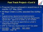 fast track project cont d