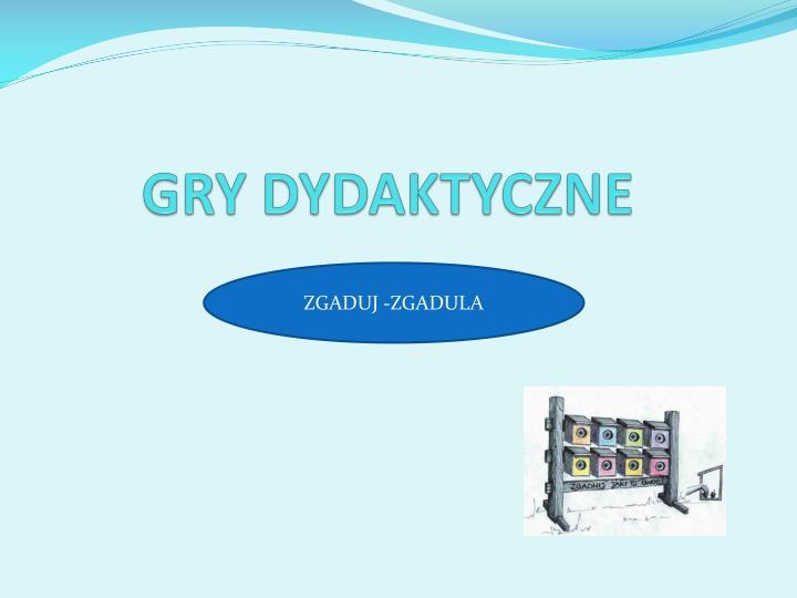 GRY DYDAKTYCZNE