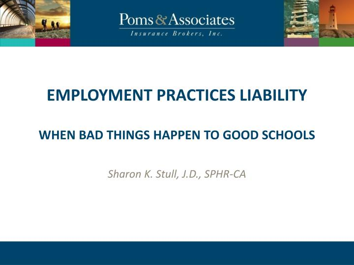 employment practices liability when bad things happen to good schools n.