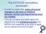 the ects ds counsellors concluded