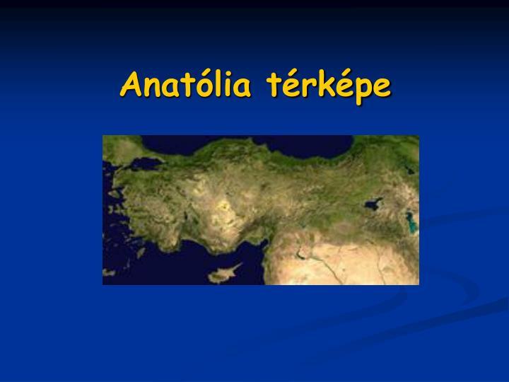 Anatólia térképe