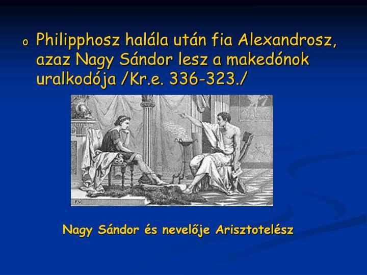 Nagy Sándor és nevelője Arisztotelész