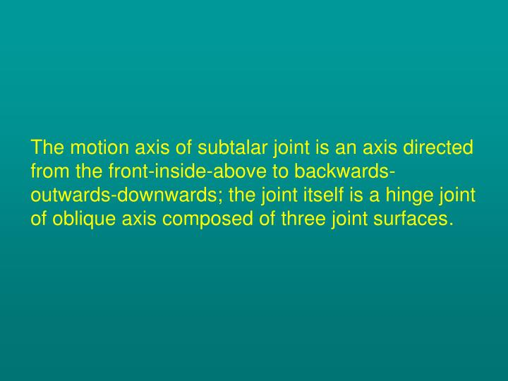 The motion axis of