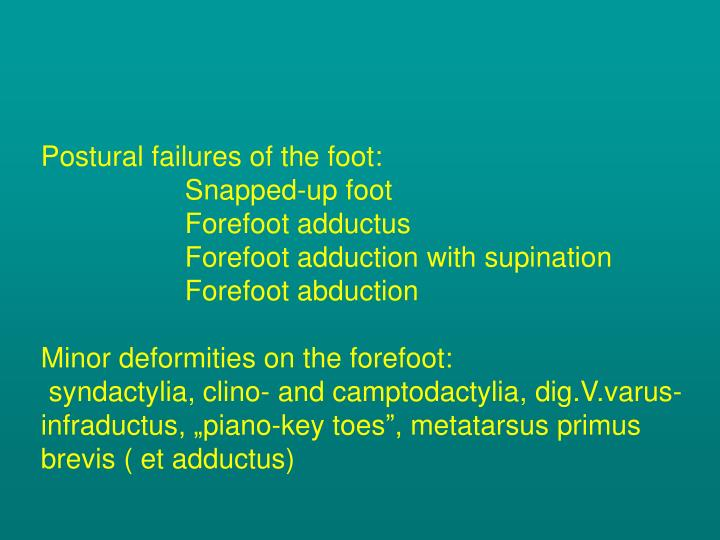 Postural failures of the foot