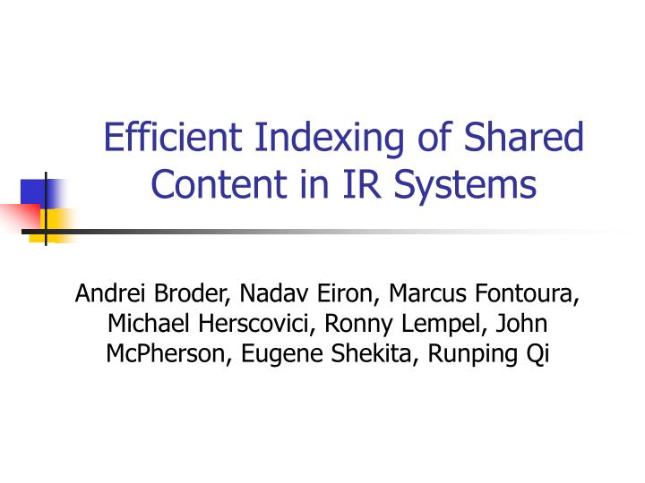 efficient indexing of shared content in ir systems n.